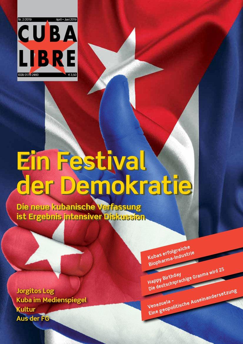 CUBA LIBRE 2-2019, Zeitschrift der Freundschaftsgesellschaft BRD-Kuba