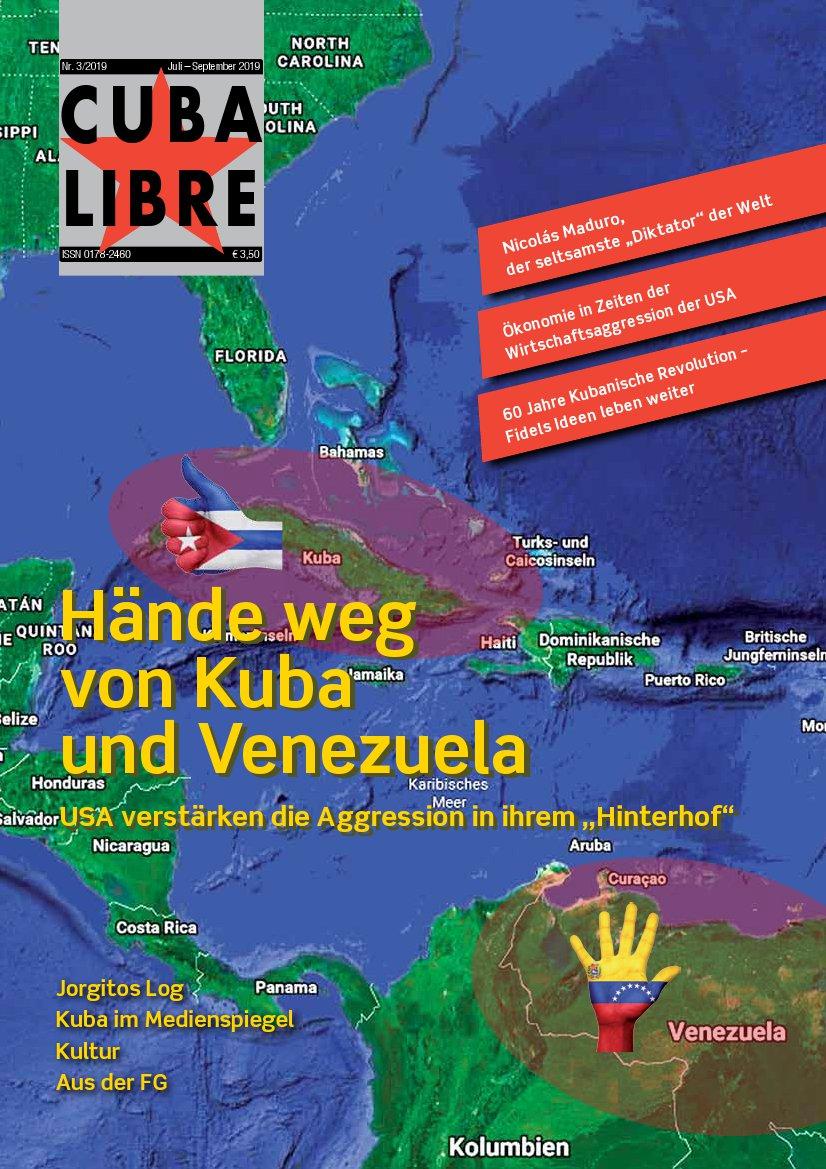 CUBA LIBRE 3-2019, Zeitschrift der Freundschaftsgesellschaft BRD-Kuba