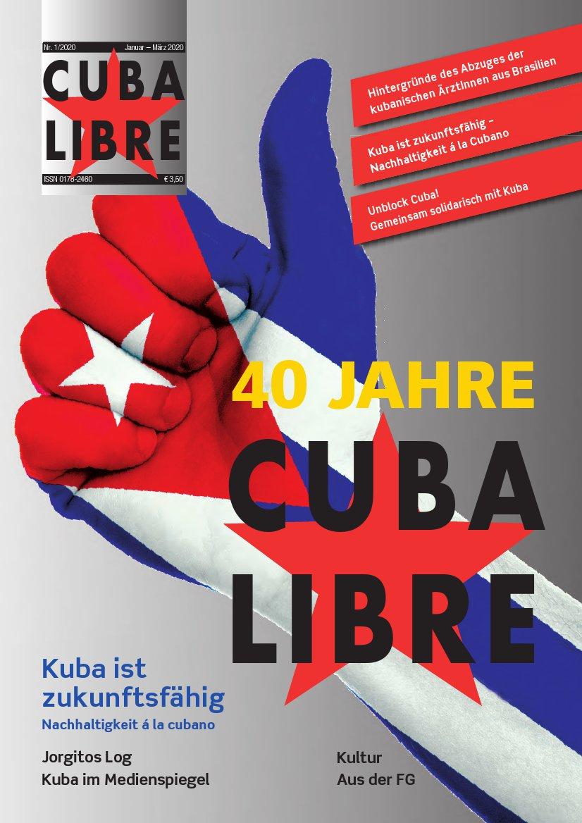 CUBA LIBRE 1-2020, Zeitschrift der Freundschaftsgesellschaft BRD-Kuba