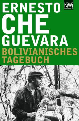 Ernesto Che Guevara - Bolivianisches Tagebuch