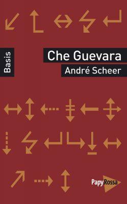 Che Guevara - Basiswissen