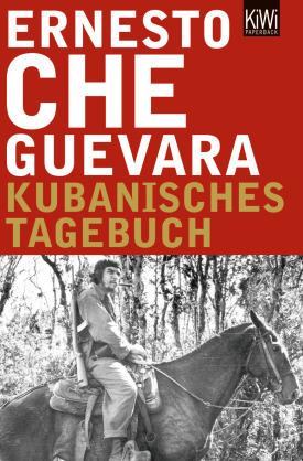 Ernesto Che Guevara - Kubanisches Tagebuch