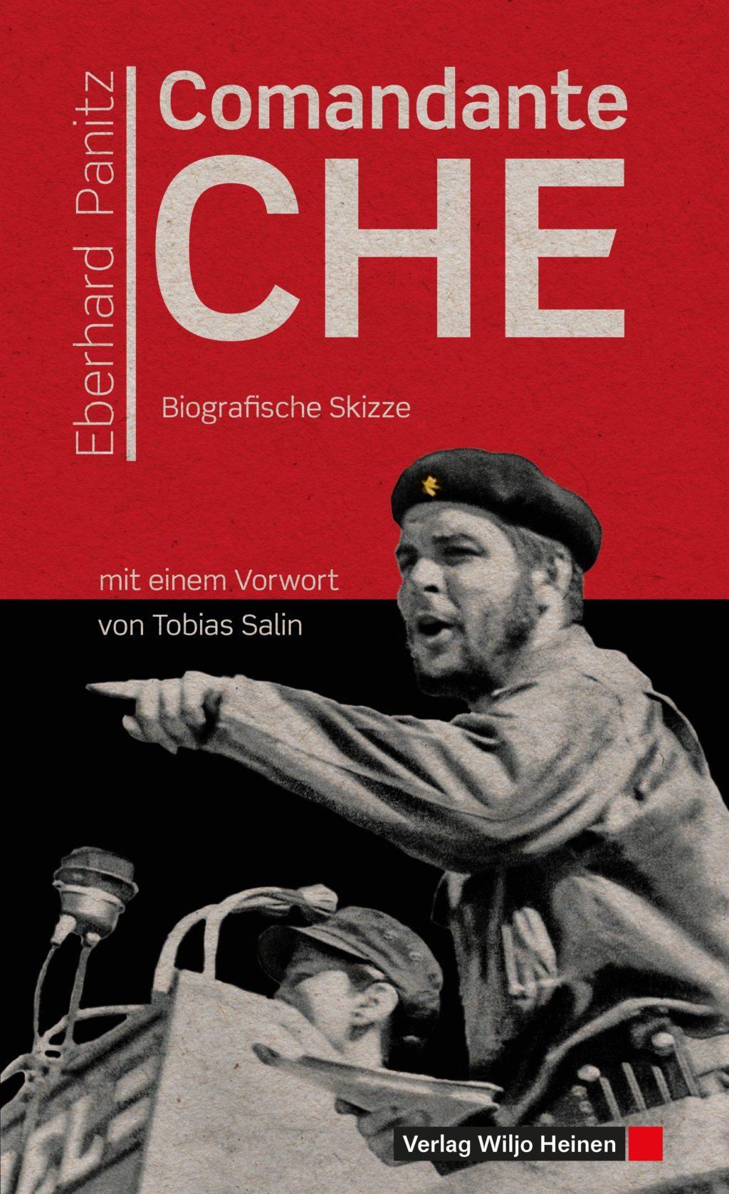Eberhard Panitz:<br> »Comandante Che«