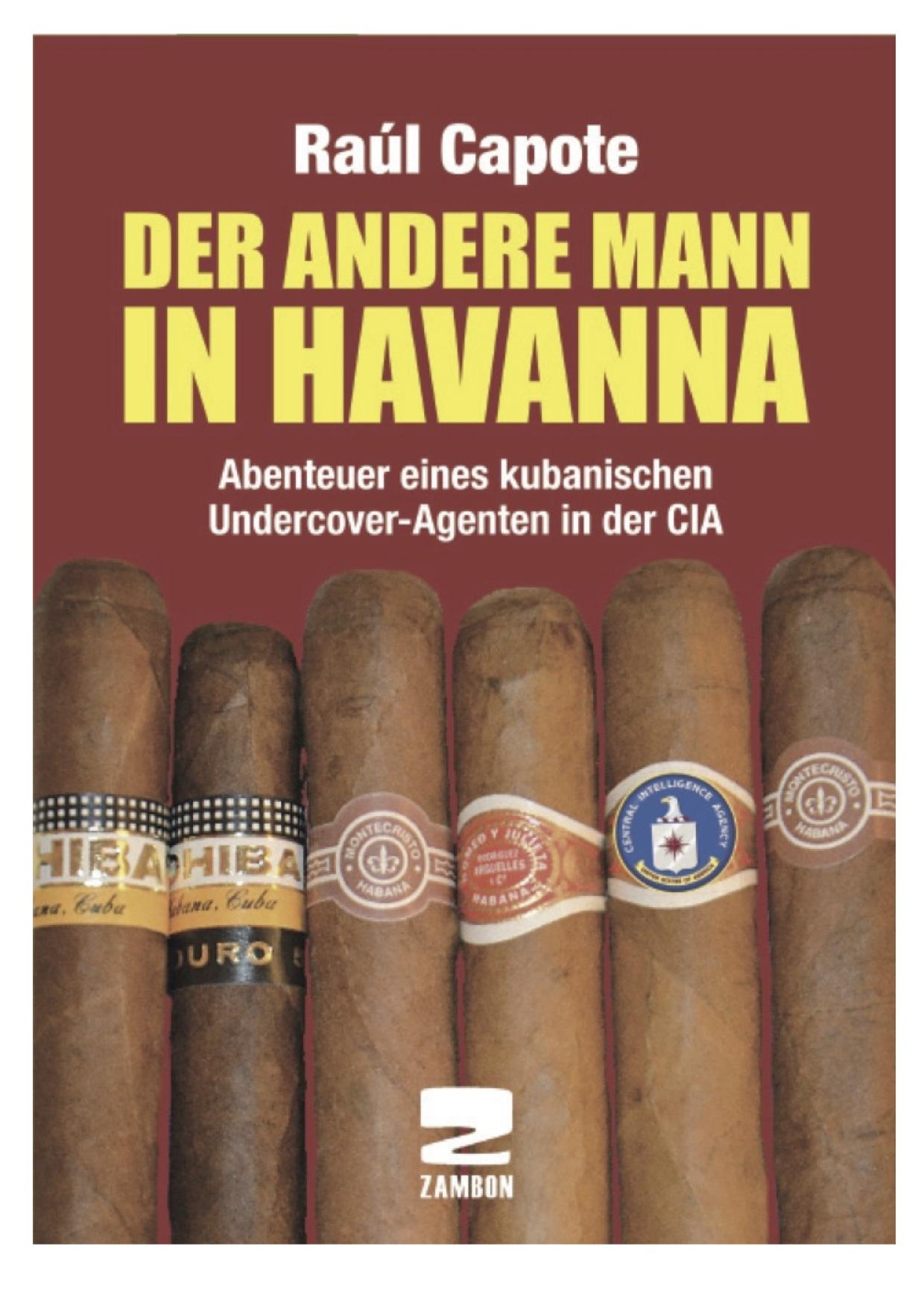 »Der andere Mann in Havanna«
