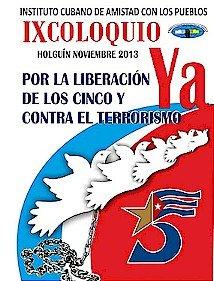9. Kolloquium für die Freiheit der Fünf und gegen den Terrorismus