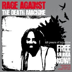 RAGE AGAINST THE DEATH MACHINE - FREE MUMIA NOW !