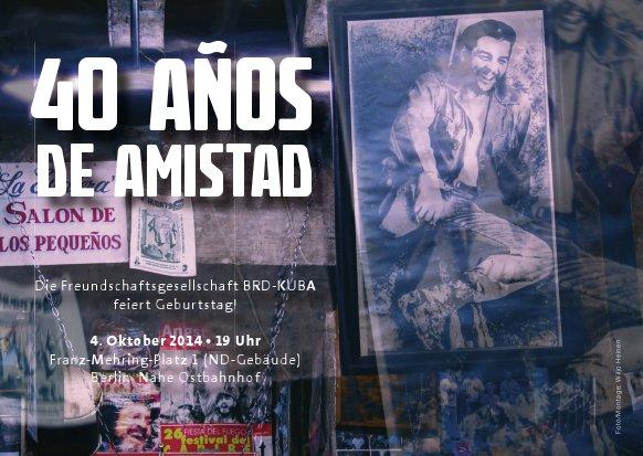 40 Jahre Freundschaftsgesellschaft BRD-Kuba