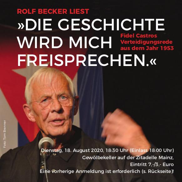 Rolf Becker liest: DIE GESCHICHTE WIRD MICH FREISPRECHEN